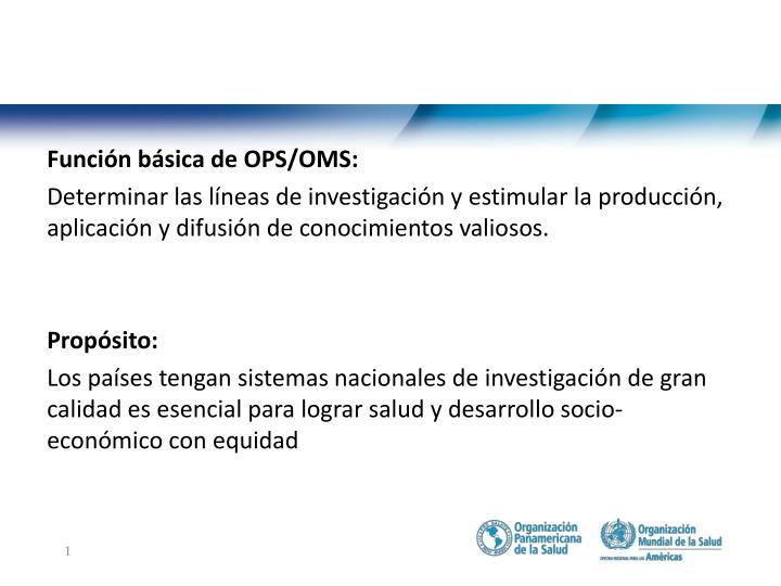 Función básica de OPS/OMS: