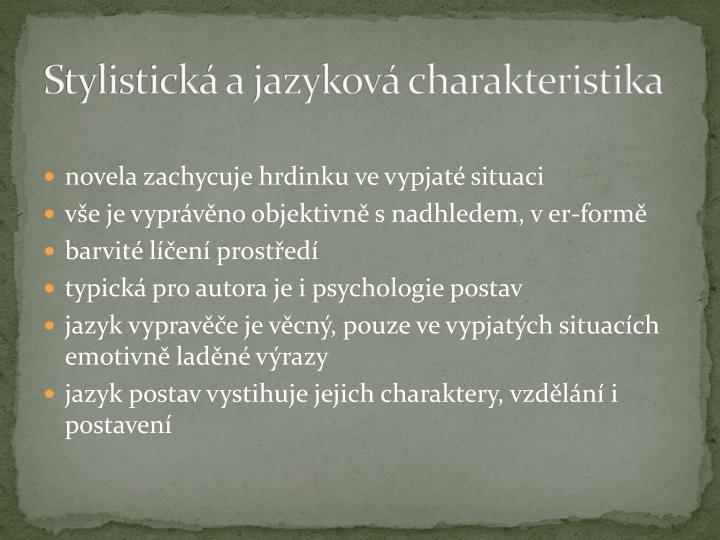 Stylistická a jazyková charakteristika