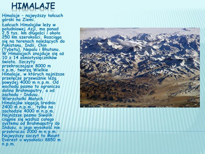 Himalaje – najwyższy łańcuch górski na Ziemi.