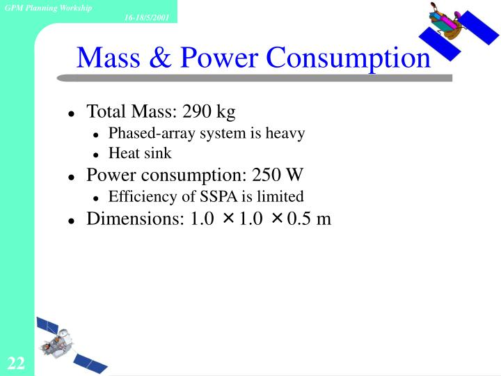 Mass & Power Consumption