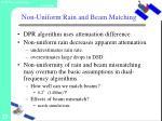 non uniform rain and beam matching