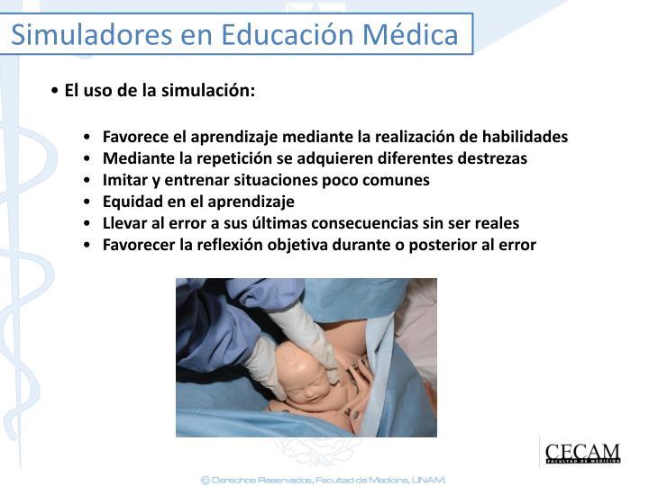 Simuladores en Educación Médica