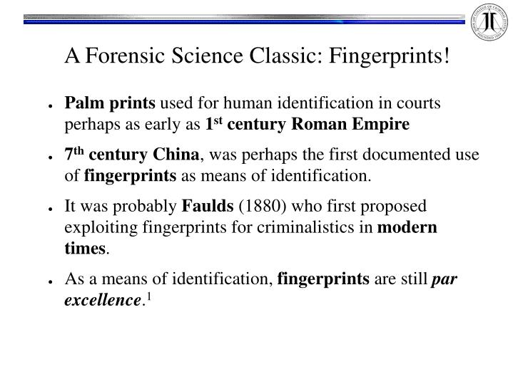 A Forensic Science Classic: Fingerprints!