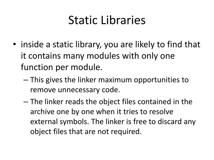 Static libraries