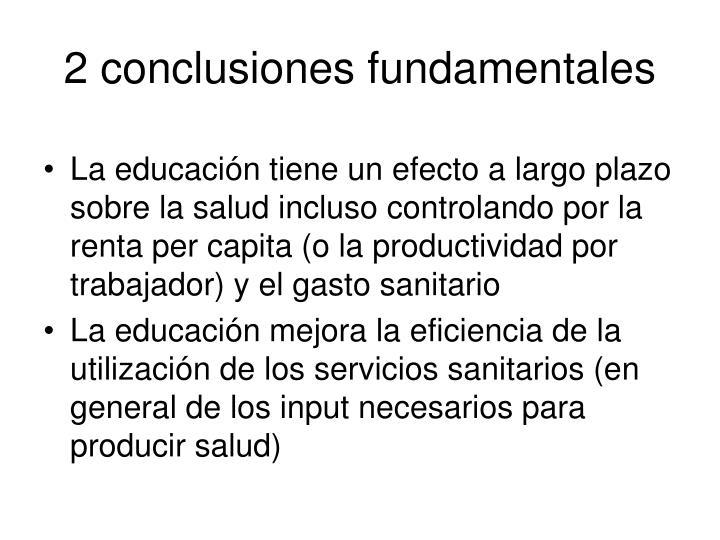 2 conclusiones fundamentales