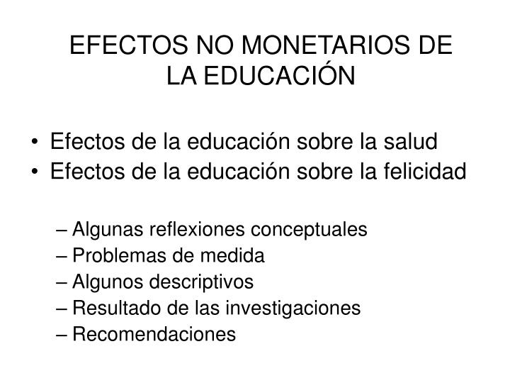 EFECTOS NO MONETARIOS DE LA EDUCACIÓN