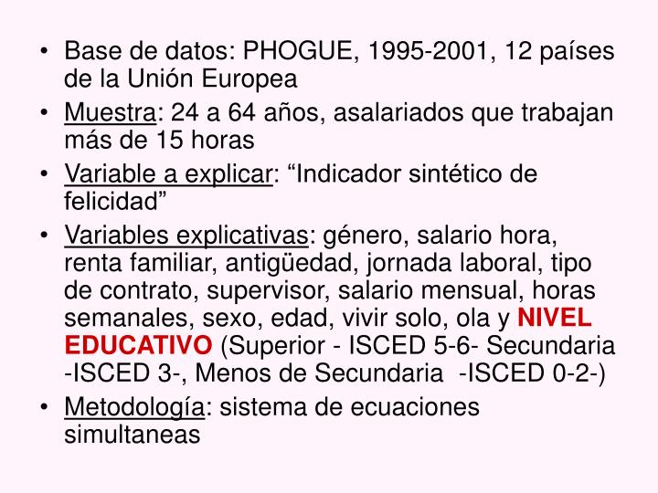 Base de datos: PHOGUE, 1995-2001, 12 países de la Unión Europea