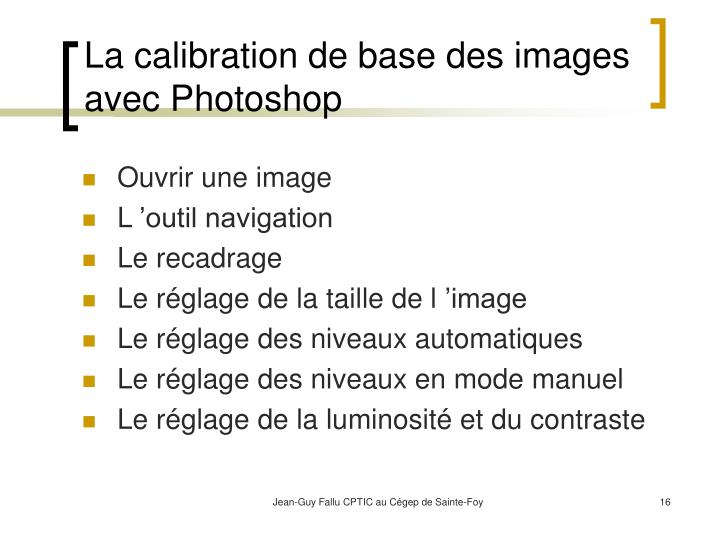 La calibration de base des images avec Photoshop
