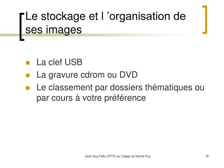 Le stockage et l'organisation de ses images