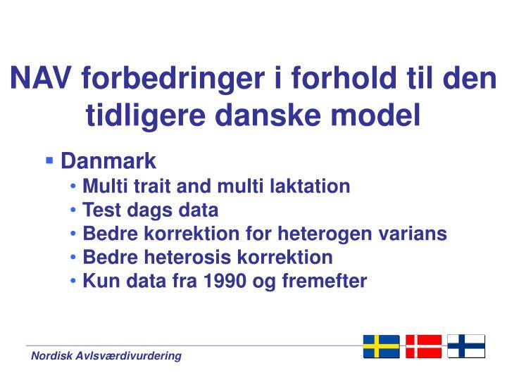 NAV forbedringer i forhold til den tidligere danske model