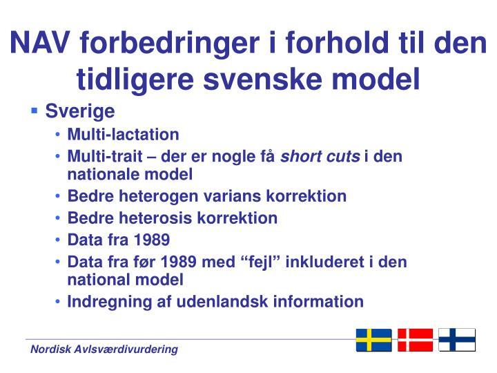 NAV forbedringer i forhold til den tidligere svenske model