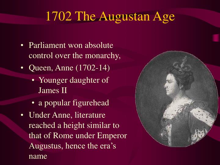 1702 The Augustan Age