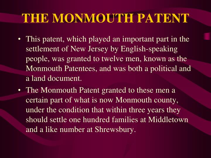 THE MONMOUTH PATENT