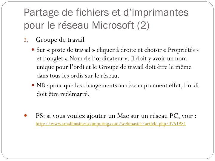 Partage de fichiers et d'imprimantes pour le réseau Microsoft (2)