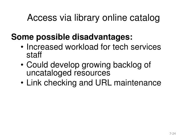 Access via library online catalog