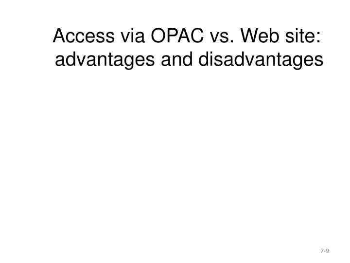 Access via OPAC vs. Web site: