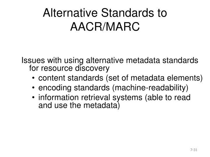 Alternative Standards to AACR/MARC