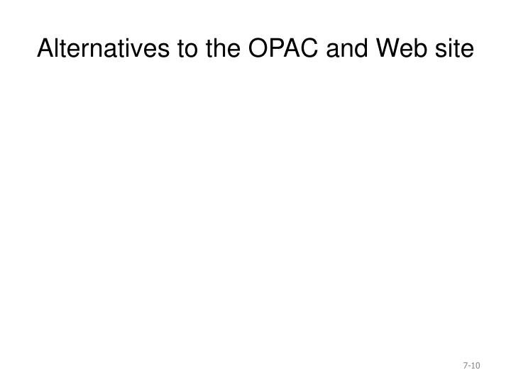 Alternatives to the OPAC and Web site