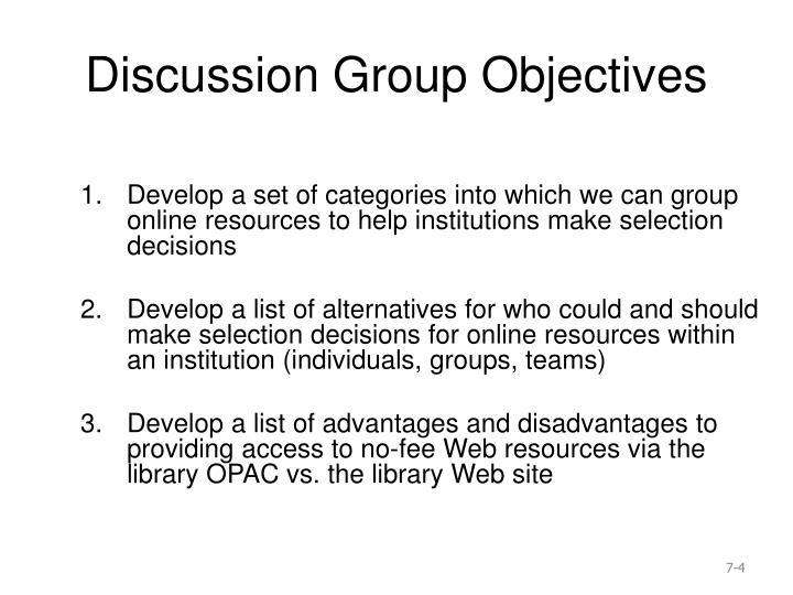 Discussion Group Objectives