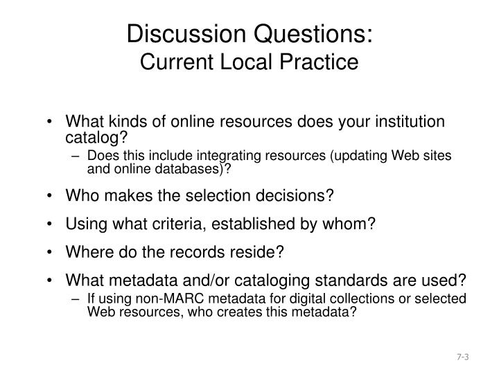 Discussion questions current local practice
