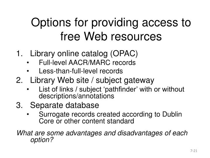 Options for providing access to