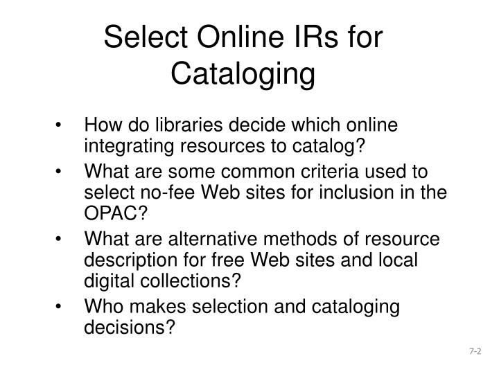 Select online irs for cataloging