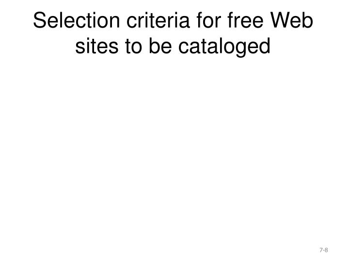 Selection criteria for free Web sites to be cataloged