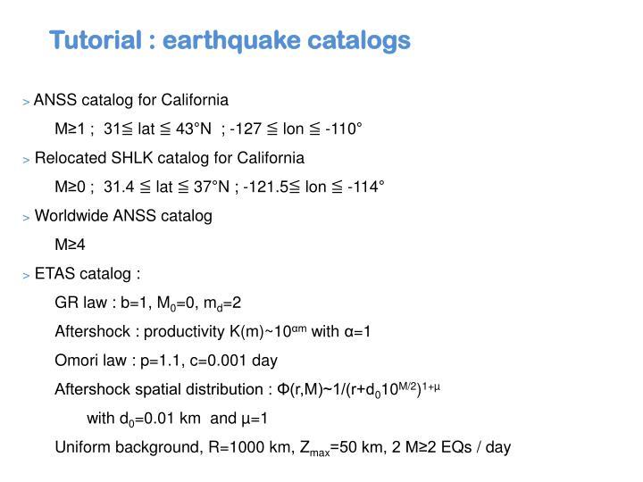 Tutorial : earthquake catalogs