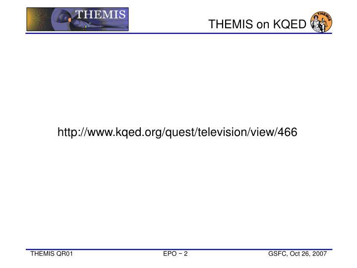 THEMIS on KQED