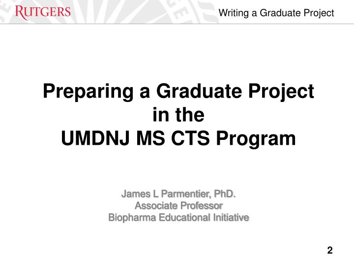 Preparing a Graduate Project