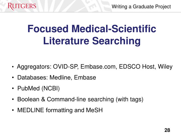 Focused Medical-Scientific Literature Searching