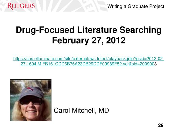 Drug-Focused Literature Searching