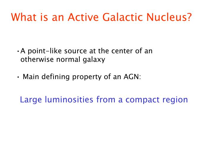 What is an Active Galactic Nucleus?