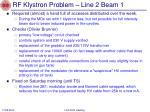 rf klystron problem line 2 beam 1