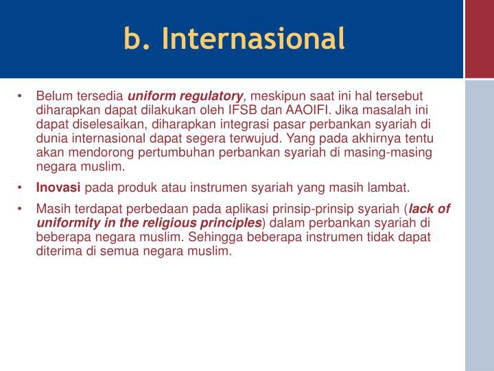 b. Internasional