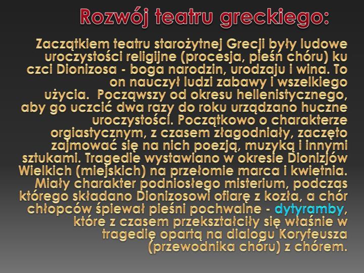 Rozwj teatru greckiego: