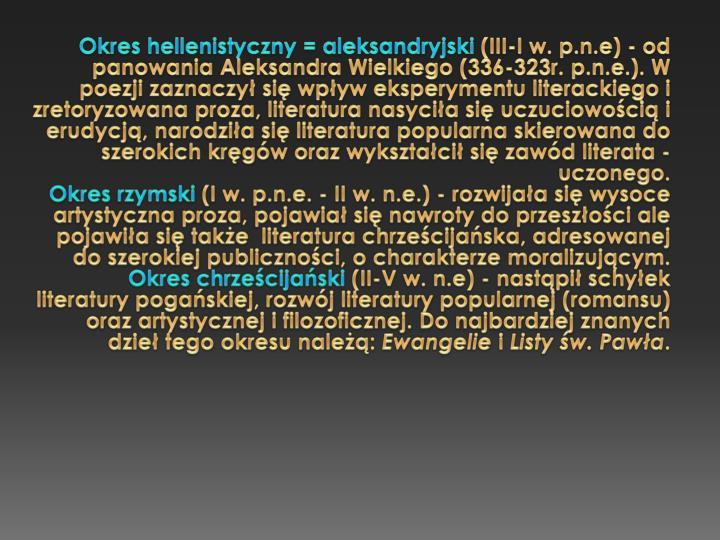 Okres hellenistyczny = aleksandryjski