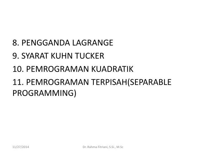 8. PENGGANDA LAGRANGE