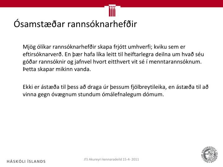 Ósamstæðar rannsóknarhefðir