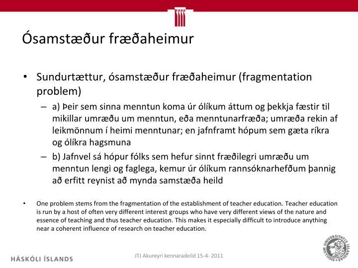 Ósamstæður fræðaheimur