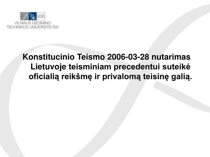 Konstitucinio Teismo 2006-
