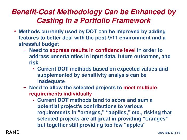 Benefit cost methodology can be enhanced by casting in a portfolio framework