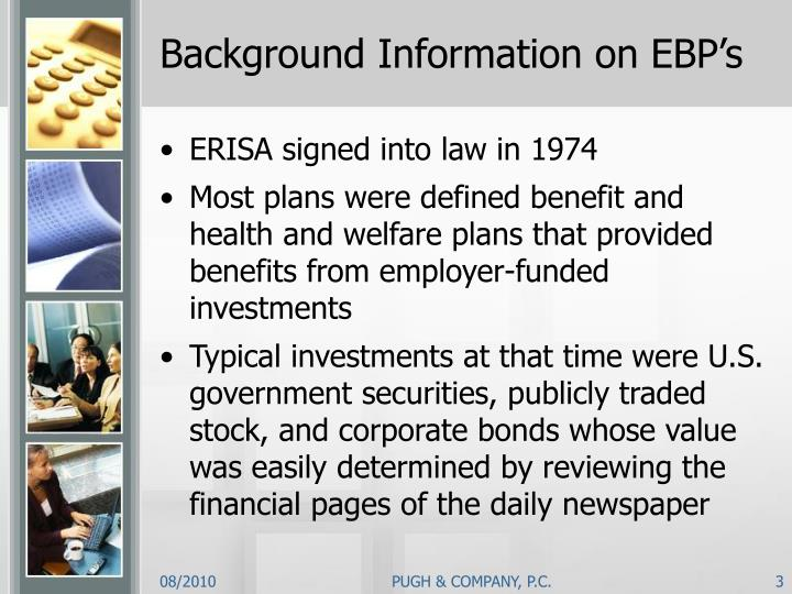 Background information on ebp s
