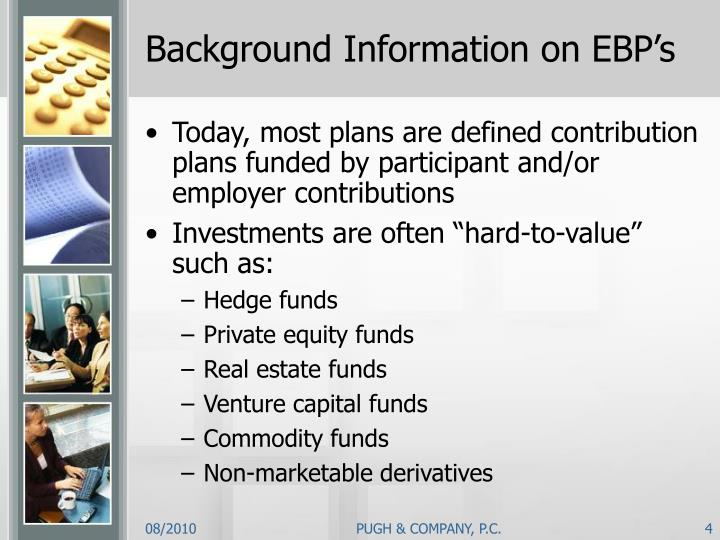 Background Information on EBP's
