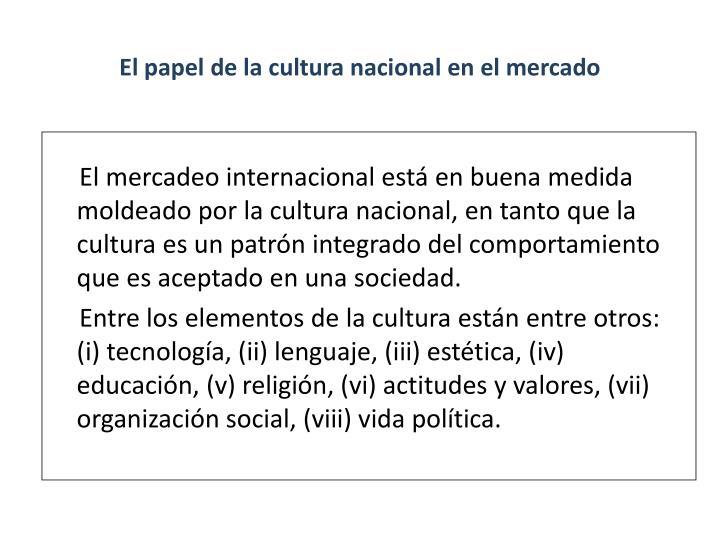 El papel de la cultura nacional en el mercado