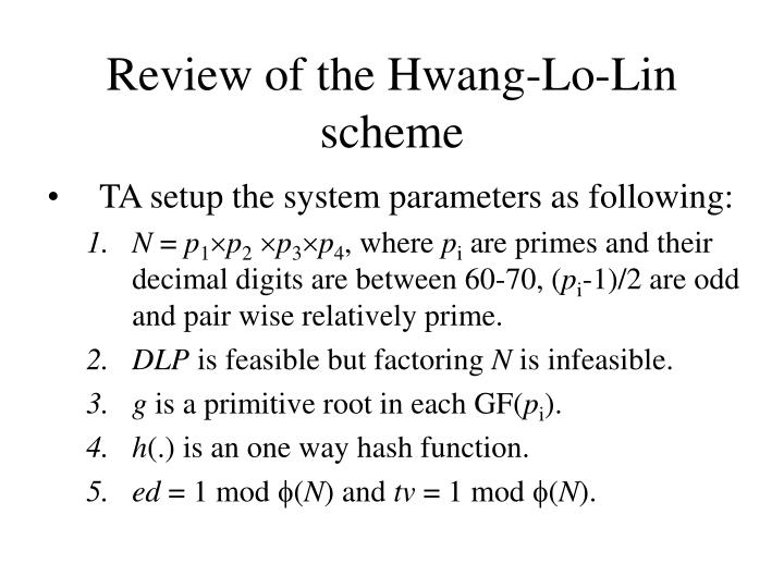 Review of the Hwang-Lo-Lin scheme