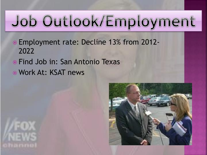 Job Outlook/Employment