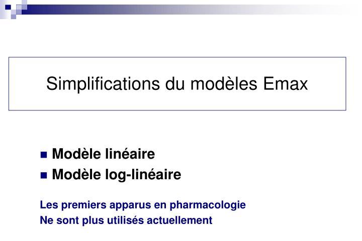 Simplifications du modèles Emax