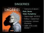 singeries