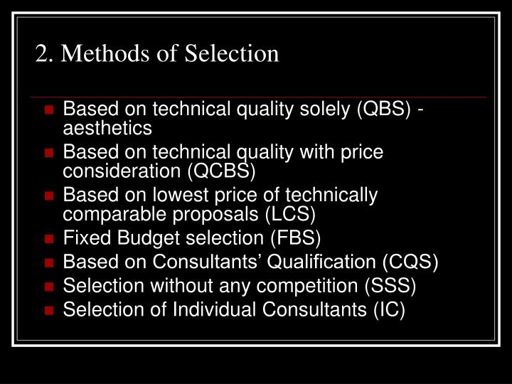 2. Methods of Selection